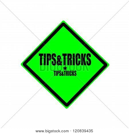 Tips And Tricks Black Stamp Text On Green Background