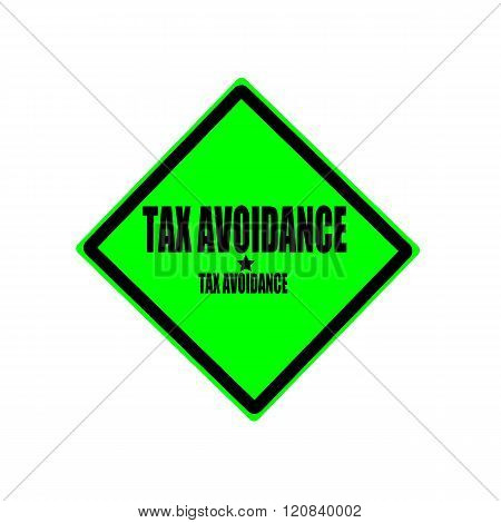 Tax Avoidance Black Stamp Text On Green Background