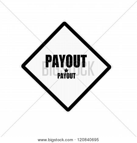 Payout Black Stamp Text On White Background