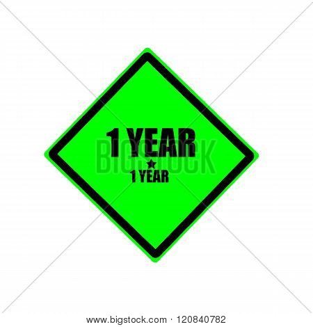 1 Year Black Stamp Text On Green Background