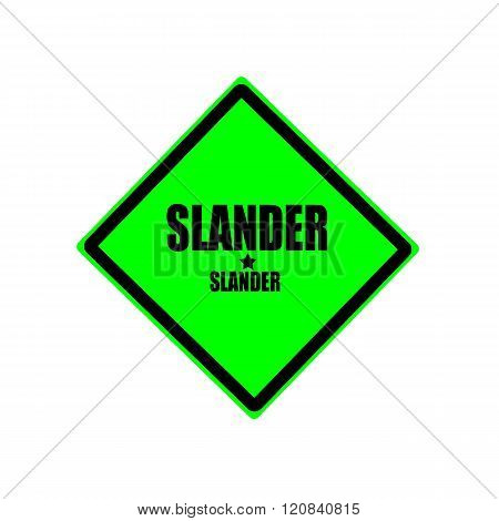 Slander Black Stamp Text On Green Background