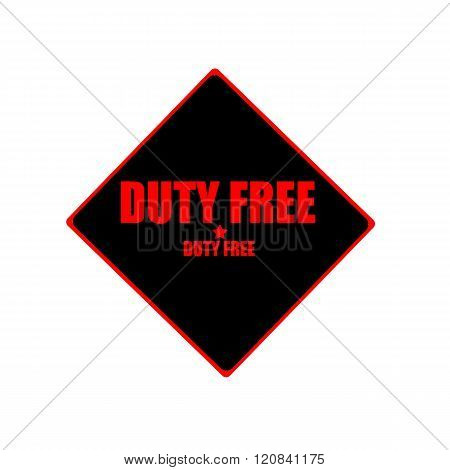 Duty Free Red Stamp Text On Black Background