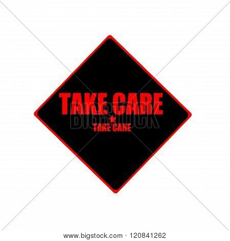 Take Care Red Stamp Text On Black Background