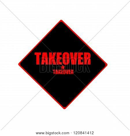 Takeover Red Stamp Text On Black Background