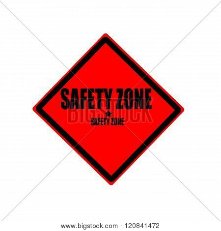 Safety Zone Black Stamp Text On Red Background