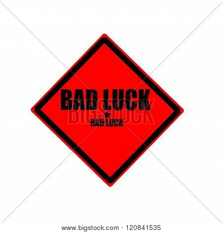 Bad Luck Black Stamp Text On Red Background