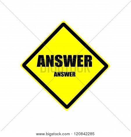 Answer Black Stamp Text On Yellow Background