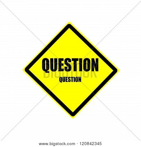 Question Black Stamp Text On Yellow Background