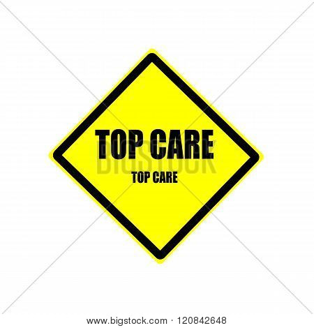 Top Care Black Stamp Text On Yellow Background