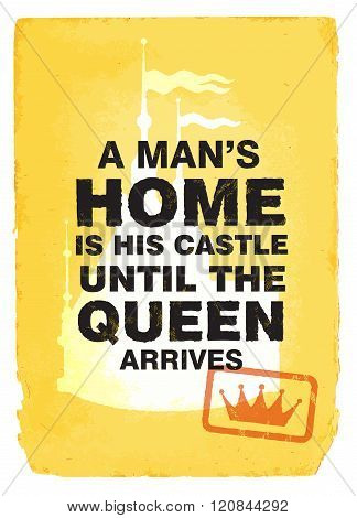 Man Home Is Castle Inscription