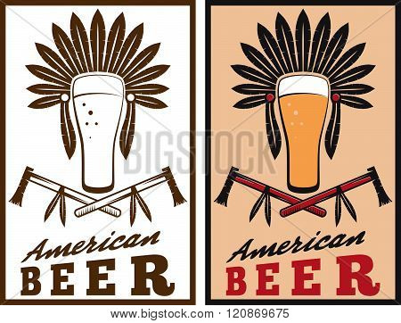 Vintage Emblem Of American Beer With Native American Headdress
