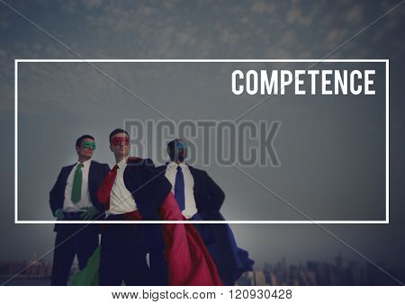 Competence Business Courage Experience Concept