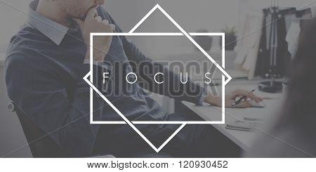 Focus Determine Concentration Focusing Concept