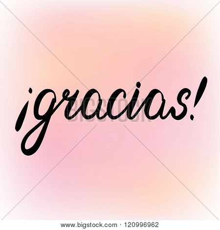 Gracias. Thank You In Spanish, Brush Lettering.