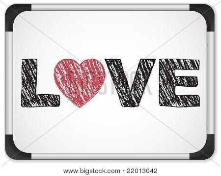 Whiteboard With Love Heart Message Written In Black