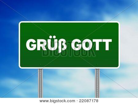 Gruess Gott Road Sign