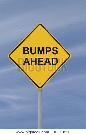 """Bumps Ahead"" Road Sign"