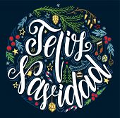 Feliz Navidad Lettering. Feliz Navidad Translated From Spanish Merry Christmas Lettering On Black Ba poster