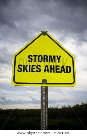 Stormy Skies Ahead sign