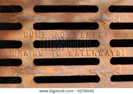 Dump no waste! Drains to waterways!