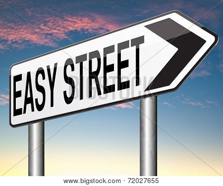 easy street indicating easy solutions or a way to avoid problems safe way taking risk comfortable comfort zone secure route safe way