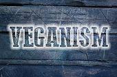 foto of vegan  - Veganism Concept text on background vegan idea - JPG