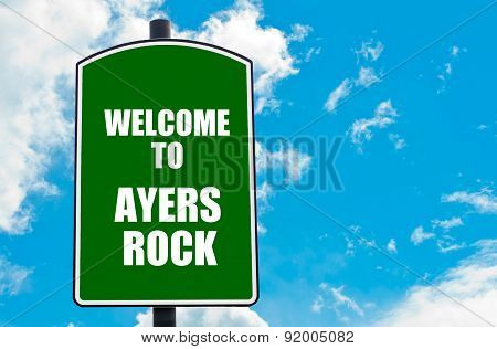 Welcome To Ayers Rock
