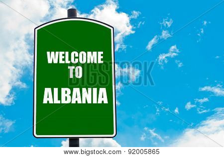 Welcome To Albania