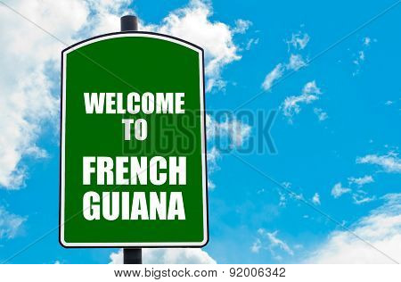 Welcome To French Guiana