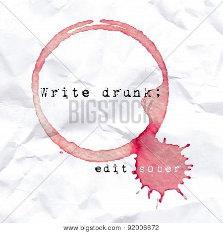 Wine Glass Mark On Crumbled Paper. Quote About Writing.