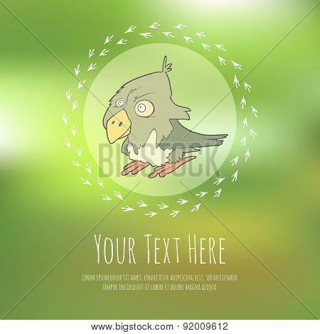 Hand drawn vector cartoon bird on blurred background. Greeteng or invitation card with place for you