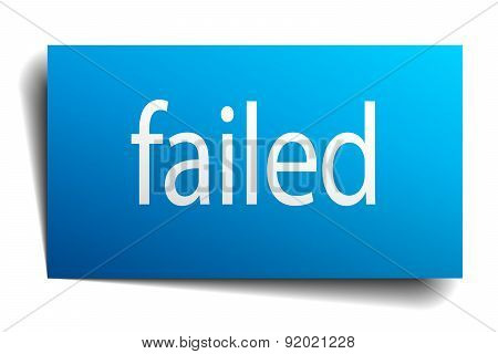 Failed Blue Paper Sign On White Background