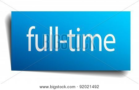 Full-time Blue Paper Sign On White Background