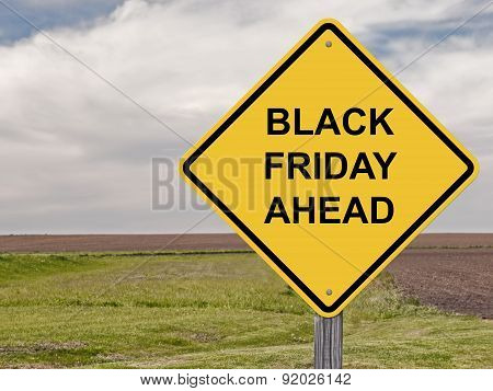 Caution - Black Friday Ahead