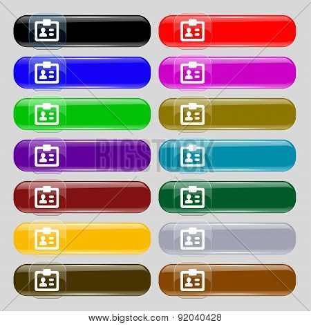 Id,  Identity Card Icon Sign. Set From Fourteen Multi-colored Glass Buttons With Place For Text. Vec
