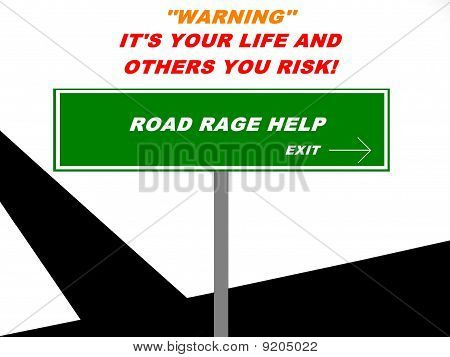 Road Rage Exit Warning Sign