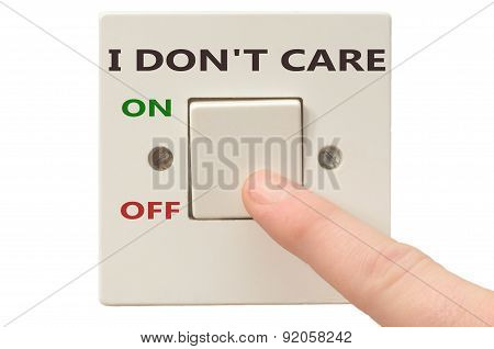 Dealing With I Don't Care, Turn It Off