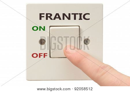 Dealing With Frantic, Turn It Off