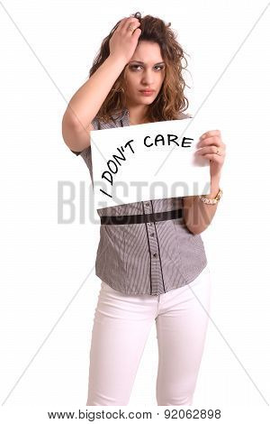 Uncomfortable Woman Holding Paper With I Don't Care Text