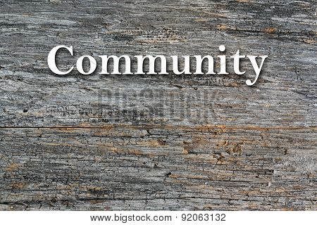 Community Message on barn wood