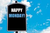 stock photo of monday  - HAPPY MONDAY motivational quote written on road sign isolated over clear blue sky background with available copy space - JPG