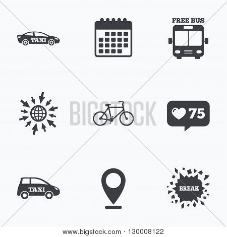 Calendar, like counter and go to web icons. Public transport icons. Free bus, bicycle and taxi signs. Car transport symbol. Location pointer.