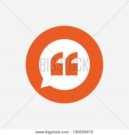 Quote sign icon. Quotation mark in speech bubble symbol. Double quotes. Orange circle button with icon. Vector