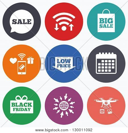 Wifi, mobile payments and drones icons. Sale speech bubble icon. Black friday gift box symbol. Big sale shopping bag. Low price arrow sign. Calendar symbol.