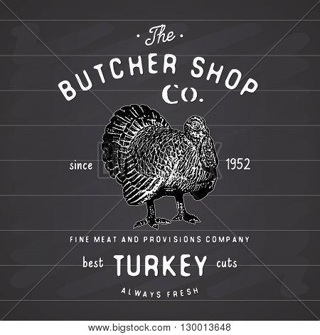 Butcher Shop vintage emblem turkey meat products butchery Logo template retro style. Vintage Design for Logotype Label Badge and brand design. vector illustration on chalkboard.