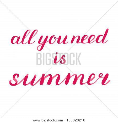 All You Need Is Summer Brush Lettering.
