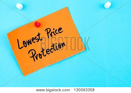 Lowest Price Protection Written On Orange Paper Note