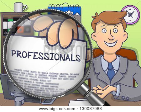 Man Sitting in Office and Showing a Paper with Inscription Professionals. Closeup View through Magnifying Glass. Multicolor Doodle Illustration.