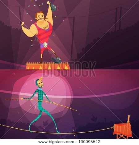 Circus horizontal cartoon banners set with weightlifting athlete and ropewalker isolated vector illustration