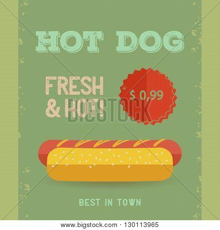 Hot Dog menu price. The best Hot Dogs in town. Vintage poster design. Retro flyer template. Flat design vector illustration eps 10